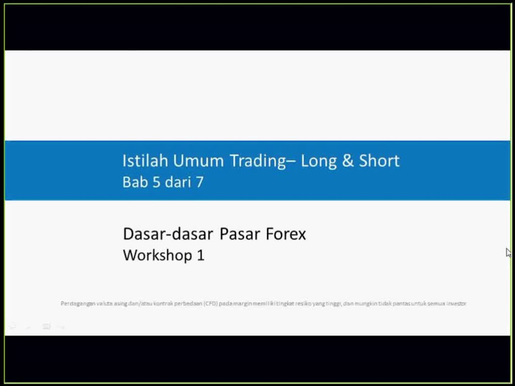 Istilah Umum Trading - Long & Short
