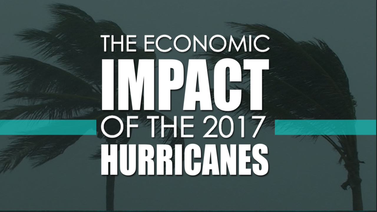 thumbnail of video - The Economic Impact of the 2017 Hurricanes