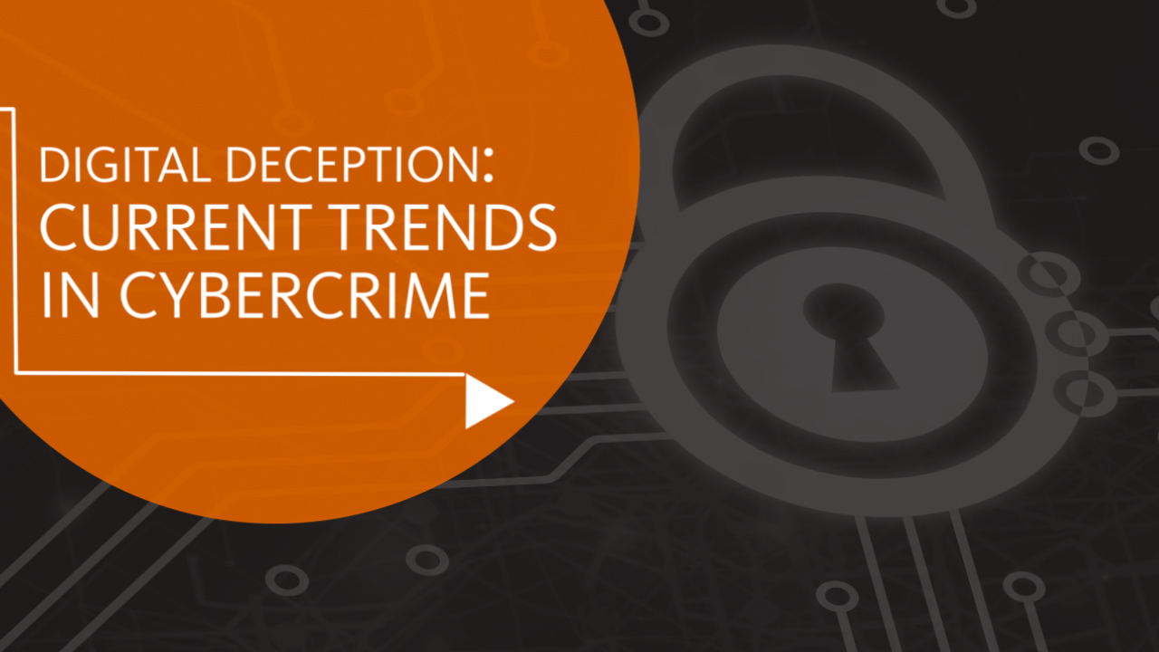 thumbnail of video - Digital Deception: Current Trends in Cybercrime