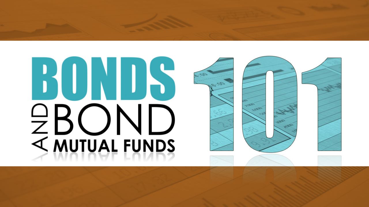thumbnail of video - Bonds and Bond Mutual Funds 101