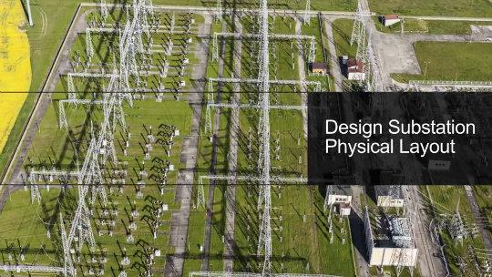 Bentley substation design software for Electrical substation layout