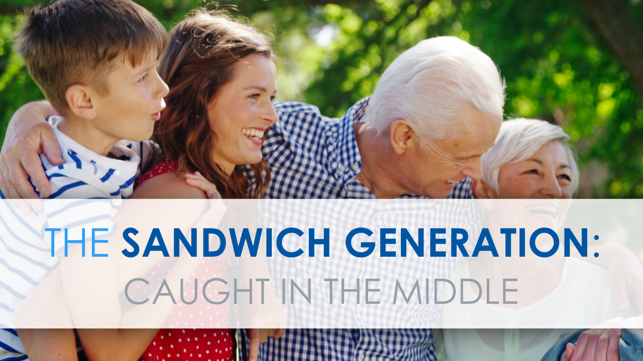 The Sandwich Generation: Caught in the Middle