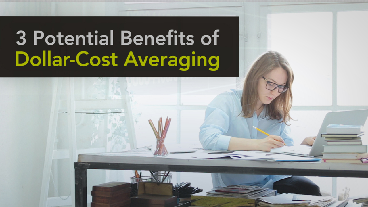 thumbnail of video - 3 Potential Benefits of Dollar-Cost Averaging