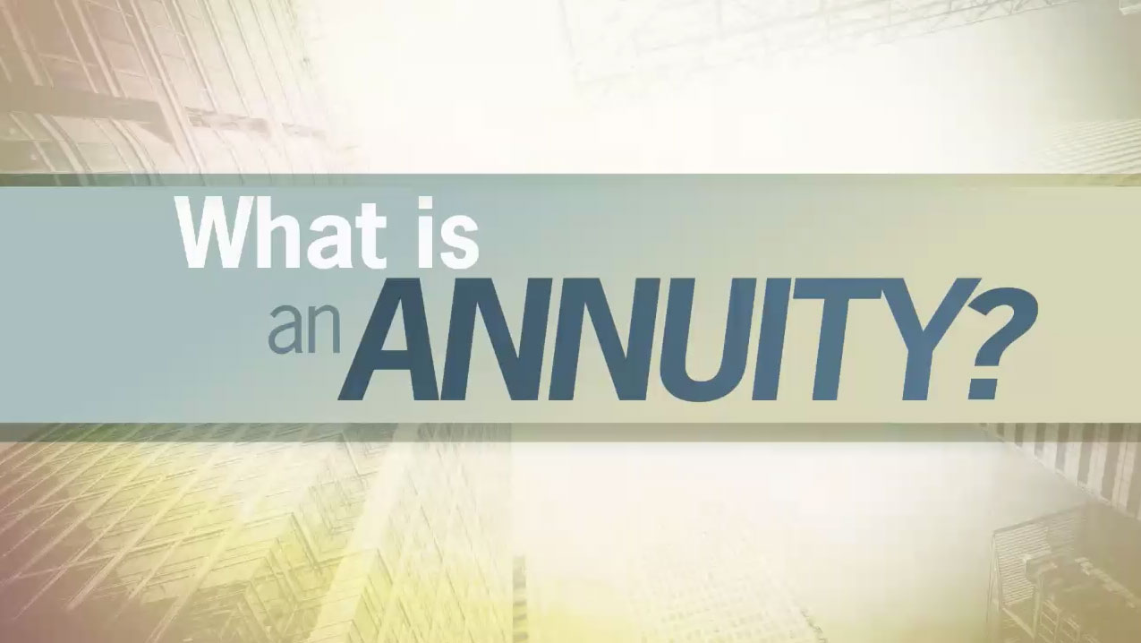 thumbnail of video - What Is An Annuity?